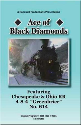 Ace of Black Diamonds C&O 614 DVD Train Video Hopewell Productions HV-614T