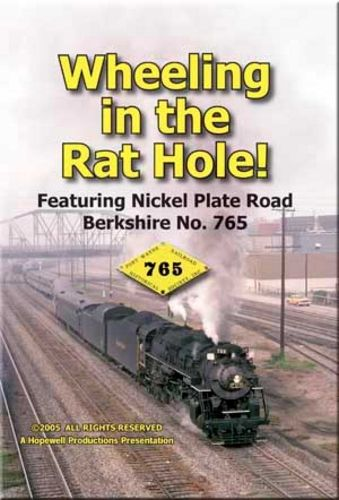 Wheeling in the Rat Hole 765 DVD Hopewell Productions HV-765A