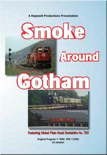 Smoke Around Gotham Nickel Plate 765 DVD Train Video Hopewell Productions HV-765NJ