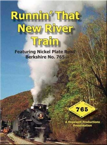 Runnin That New River Train Cab Ride 765 DVD Hopewell Productions HV-765NR