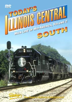 Todays Illinois Central South DVD