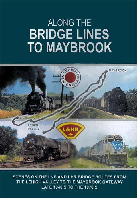 Along the Bridge Lines to Maybrook DVD Train Video John Pechulis Media ATBLMB