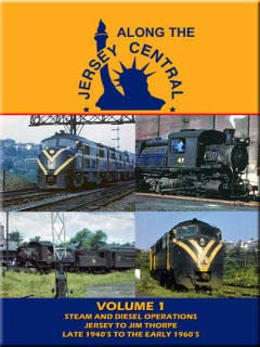 Along the Jersey Central Volume 1 DVD Train Video John Pechulis Media ATJCV1