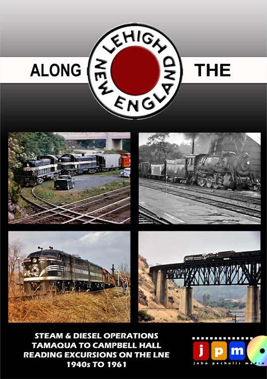 Along the Lehigh & New England DVD John Pechulis Media ATLNE