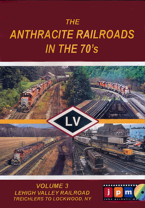 Anthracite Railroads in the 70s Volume 3 DVD Train Video John Pechulis Media AR70SV3