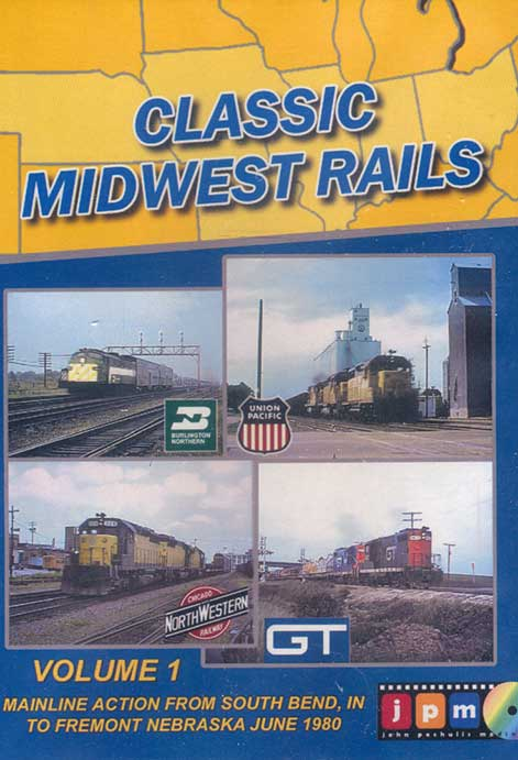 Classic Midwest Rails Volume 1 DVD Train Video John Pechulis Media CMWRV1