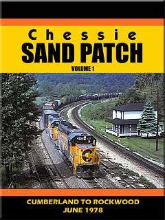Chessie Sand Patch Volume 1 DVD Train Video John Pechulis Media CSPV1