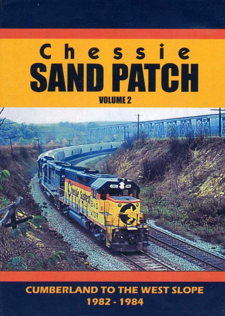 Chessie Sand Patch Volume 2 DVD Train Video John Pechulis Media CSPV2
