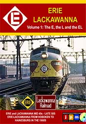 Erie Lackawanna Volume 1 The E and L and the EL
