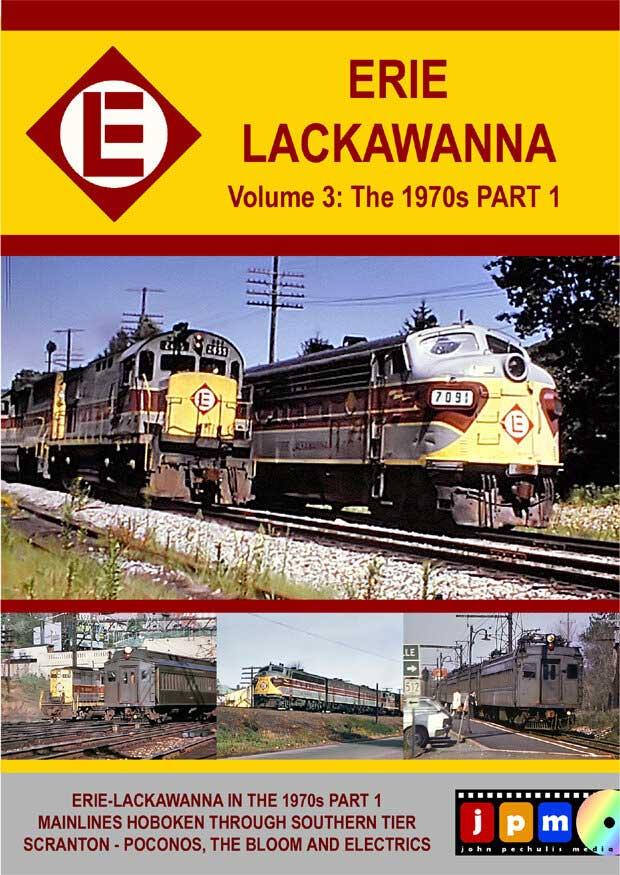 Erie Lackawanna Volume 3 The 1970s Part 1 DVD John Pechulis Media ELV3