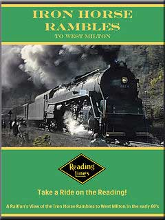 Iron Horse Rambles to West Milton DVD Train Video John Pechulis Media IHRTWM