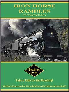 Iron Horse Rambles to West Milton DVD John Pechulis Media IHRTWM