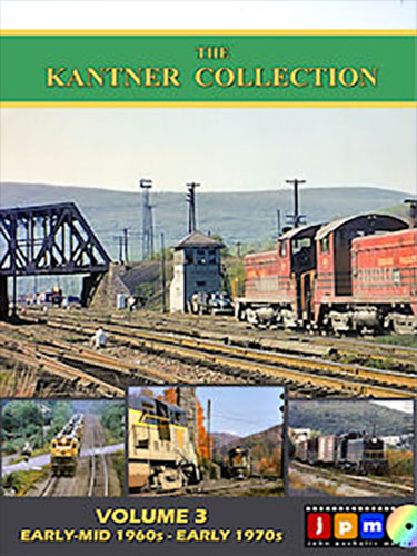 Kantner Collection Volume 3 DVD Train Video John Pechulis Media KNTNRV3