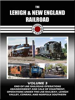 Lehigh & New England Railroad Volume 3 DVD Train Video John Pechulis Media LNEV3