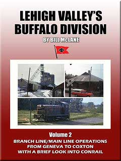 Lehigh Valleys Buffalo Division Volume 2 DVD Train Video John Pechulis Media LVBDV2