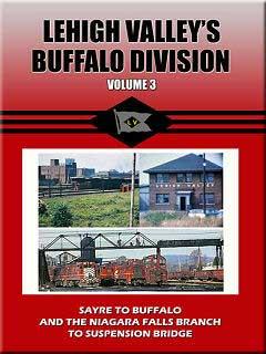 Lehigh Valleys Buffalo Division Volume 3 DVD Train Video John Pechulis Media LVBDV3