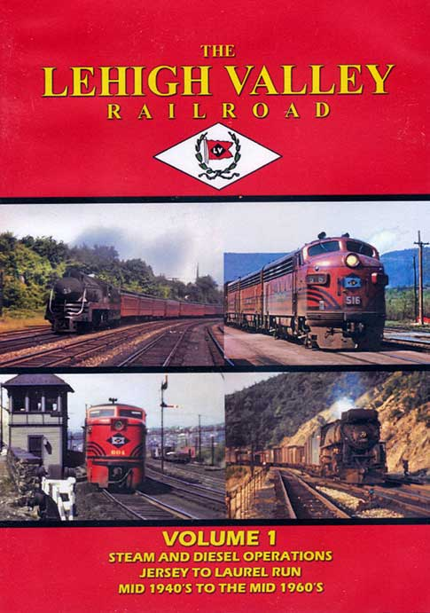 The Lehigh Valley Railroad Volume 1 DVD John Pechulis Media LVRRV1