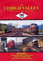 The Lehigh Valley Railroad Volume 1 DVD