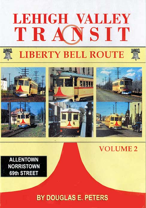 Lehigh Valley Transit Liberty Bell Route Vol 2 DVD John Pechulis Media LVTV2