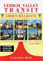 Lehigh Valley Transit Liberty Bell Route Vol 2 DVD