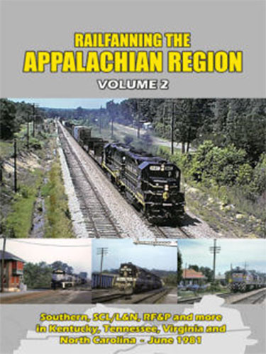 Railfanning the Appalachian Region Volume 2 DVD John Pechulis Media RFTARV2