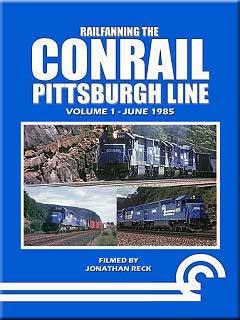 Railfanning the Conrail Pittsburgh Line Volume 1 DVD John Pechulis Media RFTCPLV1