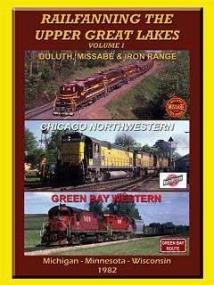 Railfanning the Upper Great Lakes Volume 1 DVD John Pechulis Media RFTUGLV1