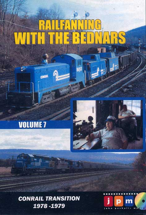 Railfanning With the Bednars Volume 7 DVD John Pechulis Media RFWTBV7