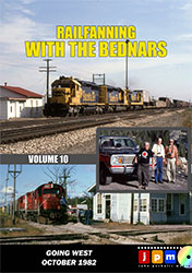 Railfanning With the Bednars Volume 10 DVD