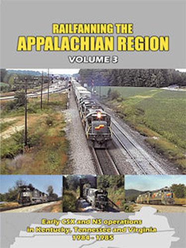 Railfanning the Appalachian Region Volume 3 DVD Train Video John Pechulis Media RFTARV3