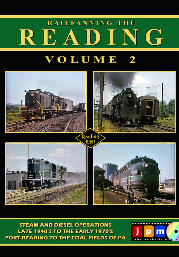 Railfanning the Reading Volume 2 DVD John Pechulis Media RFTRV2