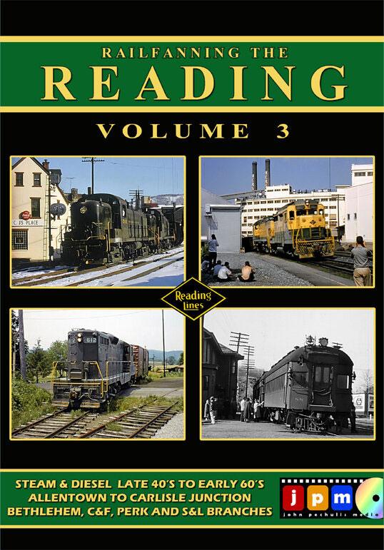 Railfanning the Reading Volume 3 DVD John Pechulis Media RFTRV3