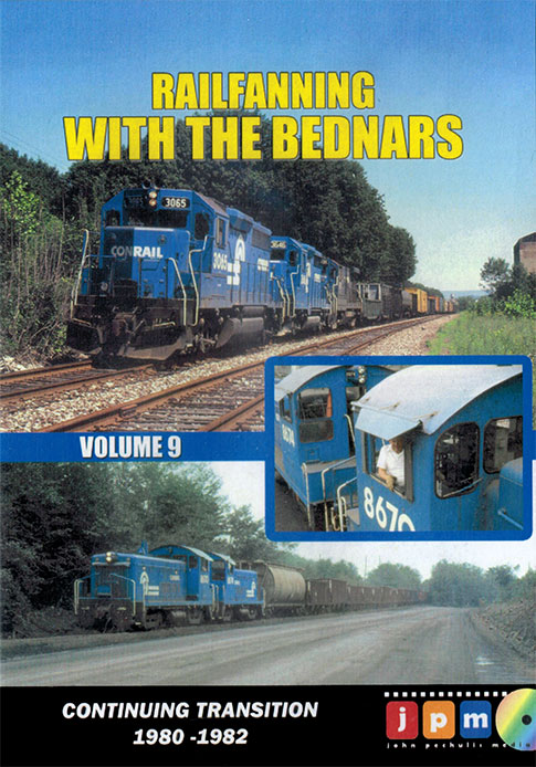 Railfanning with the Bednars Volume 9 DVD Train Video John Pechulis Media RFWTBV9