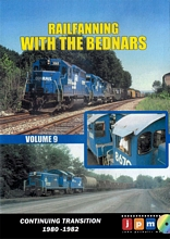 Railfanning with the Bednars Volume 9 DVD