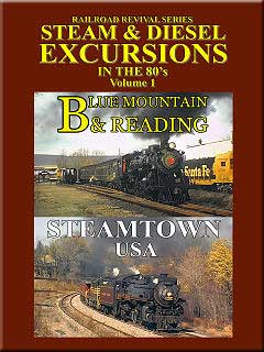 Steam & Diesel Excursions in the 80s Vol 1 Blue Mountain & Reading DVD Train Video John Pechulis Media SDE80SV1