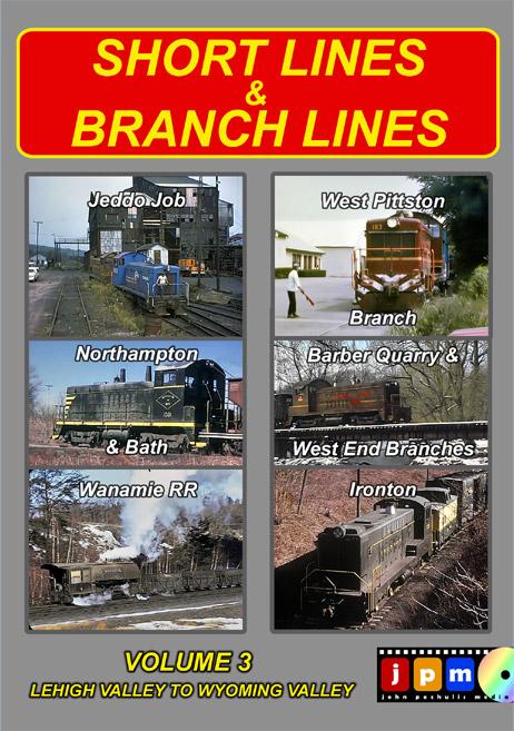 Short Lines & Branch Lines Volume 3 DVD John Pechulis Media SLBLV3