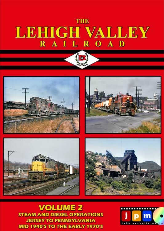 The Lehigh Valley Railroad Volume 2 DVD John Pechulis Media LVRRV2