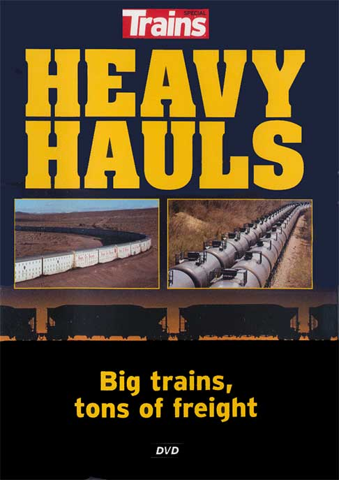 Heavy Hauls - Big Trains - Tons of Freight DVD Train Video Kalmbach Publishing 15111 644651151119