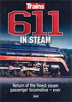 611 in Steam - Trains DVD