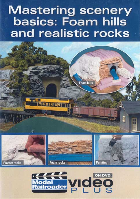 Mastering scenery basics: Foam hills and realistic rocks DVD Kalmbach Publishing 15301