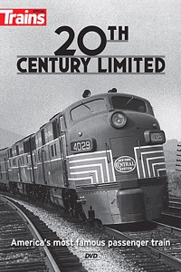 20th Century Limited - Americas Most Famous Passenger Train DVD