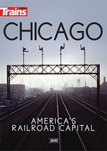 Chicago Americas Railroad Capital DVD