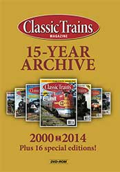 Classic Trains 15-Year Archive on DVD-ROM