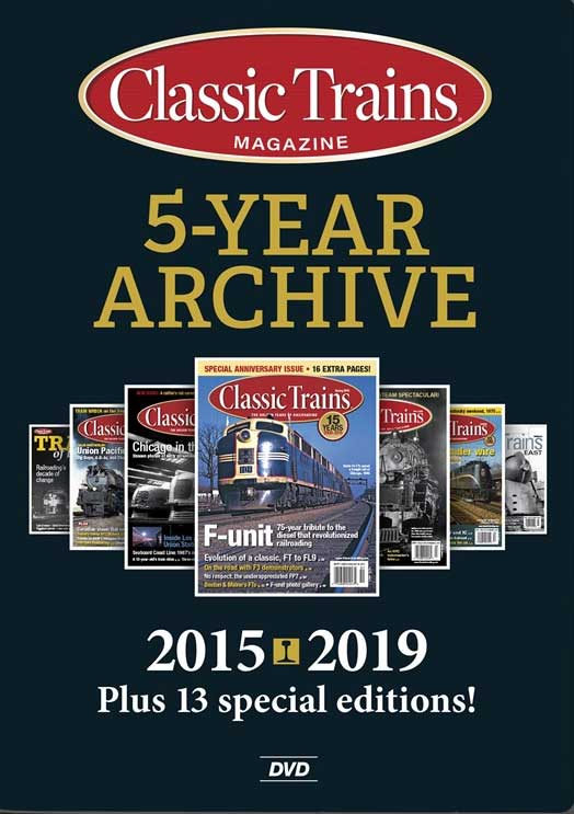 Classic Trains 5-Year Archive 2015-2019 DVD-ROM Kalmbach Publishing 15359 644651601065