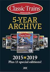 Classic Trains 5-Year Archive 2015-2019 DVD-ROM