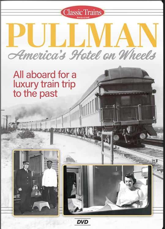 Pullman - Americas Hotel on Wheels DVD Kalmbach Publishing 15369 644651601249
