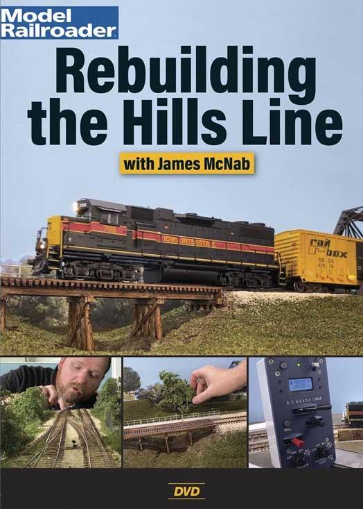Rebuilding the Hills Line with James McNab Model Railroader DVD Kalmbach Publishing 15376 644651601638