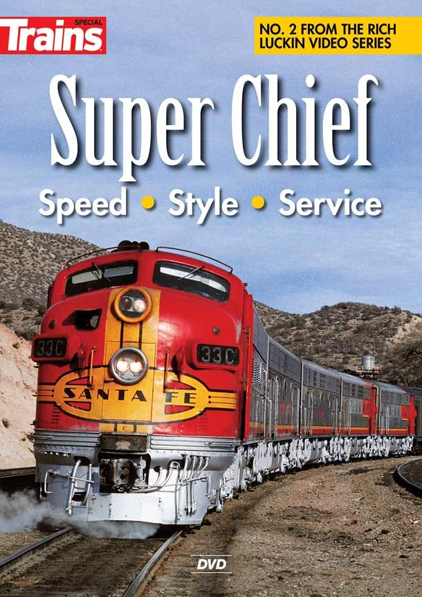 Super Chief - Speed - Style - Service on DVD Kalmbach Publishing RK-SUPERCHIEF 823995200299