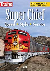 Super Chief - Speed - Style - Service on DVD