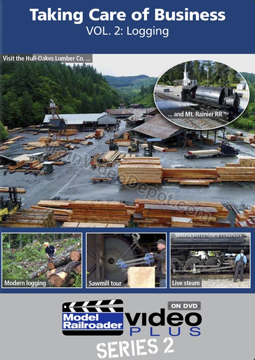 Taking Care of Business Vol 2 Logging DVD Train Video Kalmbach Publishing 15338 644651153380